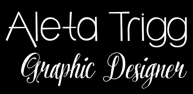 Aleta Trigg - Graphic Designer